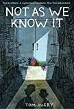 img - for Not As We Know It book / textbook / text book