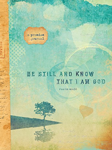 (Be Still and Know That I Am God (Signature)