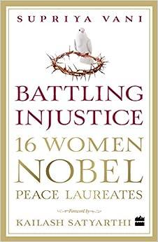 Book Battling Injustice: 16 Women Nobel Peace Laureates