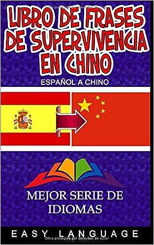 Libro De Frases De Supervivencia En Chino Amazones Easy