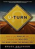 U-Turn, Bruce Grierson, 1582345872