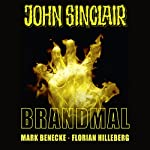 Brandmal (John Sinclair Sonderedition 7) | Mark Benecke,Florian Hilleberg