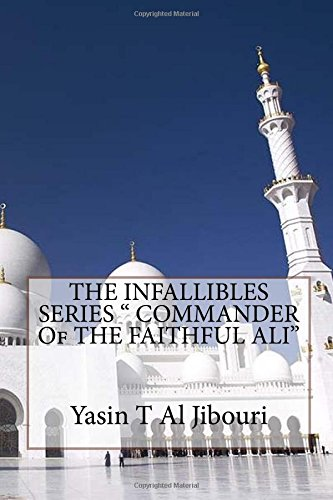 "THE INFALLIBLES SERIES "" COMMANDER Of THE FAITHFUL ALI"" ebook"