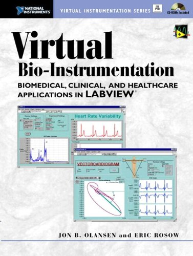 Download Virtual Bio-Instrumentation: Biomedical, Clinical, and Healthcare Applications in LabVIEW Pdf