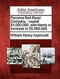 Panama Rail-Road Company, William Henry Aspinwall, 1275737684