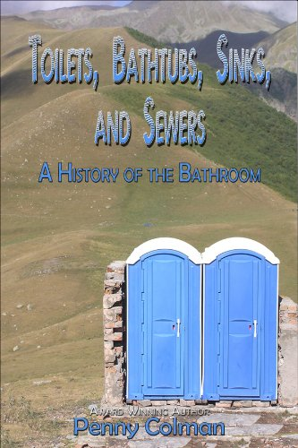 Bathroom Sinks Tubs (Toilets, Bathtubs, Sinks, and Sewers: A History of the Bathroom)