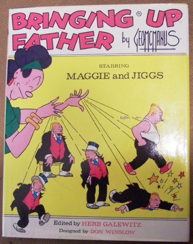Bringing Up Father, Starring Maggie and Jiggs