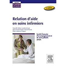 Relation d'aide en soins infirmiers (French Edition)