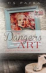 The Dangers of Art: A Becca Miyamoto Mystery (Portman's Creamery)