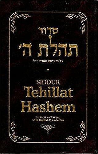 Siddur Tehillat Hashem: Nusach Ha-Ari Zal (English and