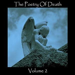 The Poetry of Death, Volume 2 Audiobook