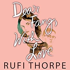 Dear Fang, with Love Audiobook