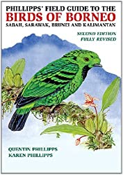By Quentin Phillipps - Phillipps' Field Guide to the Birds of Borneo (2nd Revised edition)