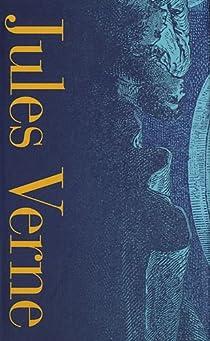 Voyages Extraordinaires : Les enfants du capitaine Grant - Vingt mille lieues sous les mers - L'île mystérieuse - Le Sphinx des glaces  par Verne
