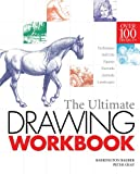 The Ultimate Drawing Workbook, Barrington Barber and Peter Gray, 1848378416