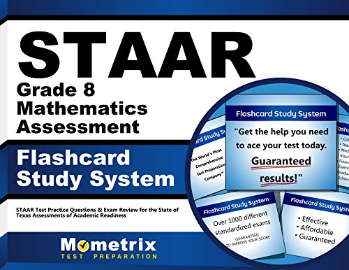 STAAR Grade 8 Mathematics Assessment Flashcard Study System: STAAR Test Practice Questions & Exam Review for the State of Texas Assessments of Academic Readiness (Cards)