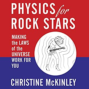Physics for Rock Stars Audiobook