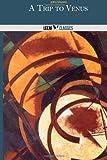 A Trip to Venus, John John Munro, 1496165713