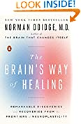 #10: The Brain's Way of Healing: Remarkable Discoveries and Recoveries from the Frontiers of Neuroplasticity
