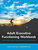 img - for Adult Executive Functioning Workbook: Simple effective advice along with easy to follow checklists. book / textbook / text book