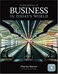 Encyclopedia of Business in Today's World (4 Volume Set)