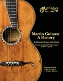 Front cover for the book Martin Guitars A History Revised and Updated Book 1 by Richard Johnston