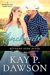 Enchanted (Bethany Ever After Book 1)