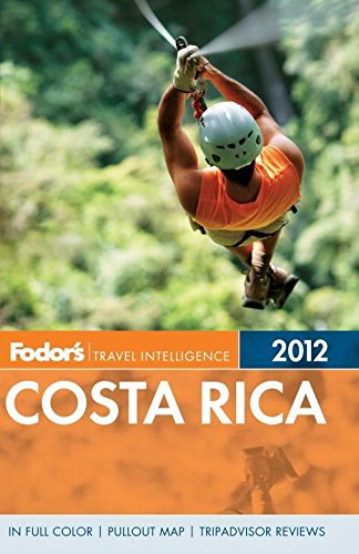 Fodor's Costa Rica 2012 (Full-color Travel Guide)