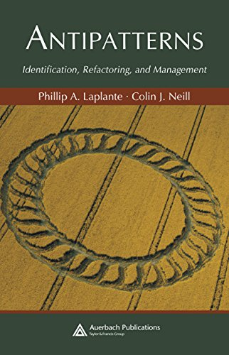 Antipatterns: Identification, Refactoring, and Management (Applied Software Engineering Series) (Identification Software)