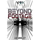 Beyond Footage: The APEX Cycle #5 (H2.0_beta Book 3)