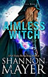 #8: Aimless Witch (Questing Witch Series Book 1)
