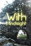With Hindsight, Sonya Dodd, 1490954287