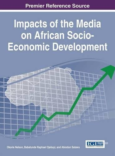 Search : Impacts of the Media on African Socio-Economic Development (Advances in Electronic Government, Digital Divide, and Regional Development)
