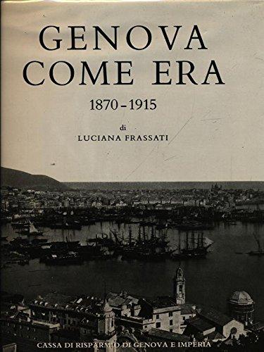 Genova come era 1870-1915 (Liguria)