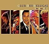 Best of: Club Des Belugas