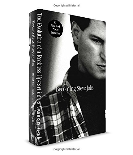 Download Becoming Steve Jobs: The Evolution of a Reckless Upstart into a Visionary Leader ebook