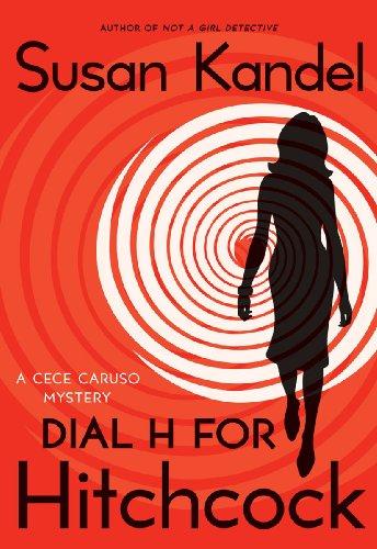 Dial H for Hitchcock: A Cece Caruso Mystery (CeCe Caruso Mysteries Book 5)