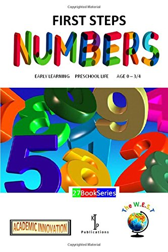 Read Online NUMBERS: 27 BOOK SERIES (EARLY LEARNING FIRST STEPS PRESCHOOL LIFE AGE 0-3/4) PDF