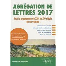 Agrégation de lettres : Tout le programme du XVIe au XXe siècle en un volume Jul 26, 2016