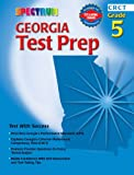 Spectrum Georgia Test Prep, Grade 5, Carson-Dellosa Publishing Staff and Spectrum Staff, 0769634753