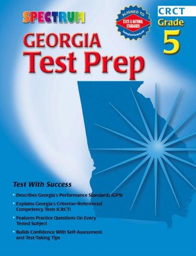 Spectrum Georgia Test Prep, Grade 5 (Spectrum State Specific)