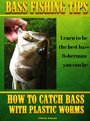Freshwater Map - BASS FISHING TIPS PLASTIC WORMS: How to catch bass on plastic worms