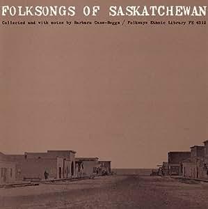 Folksongs of Saskatchewan