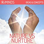 Nature vs. Nurture: Ideas & Concepts |  iMinds