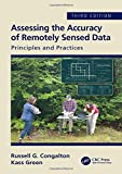 img - for Assessing the Accuracy of Remotely Sensed Data: Principles and Practices, Third Edition book / textbook / text book