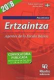 Ertzaintza. Agentes de la Escala Básica. Psicotécnico (Spanish Edition)
