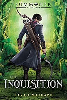 The Inquisition: Summoner: Book Two (The Summoner Trilogy) by [Matharu, Taran]