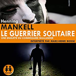 Le guerrier solitaire Audiobook