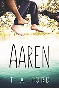 Aaren: Small Town Romance by [Ford, T.A.]