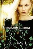 Breaking Emma (A Divisa Novella): A Divisa Novella (Divisa 2.5)